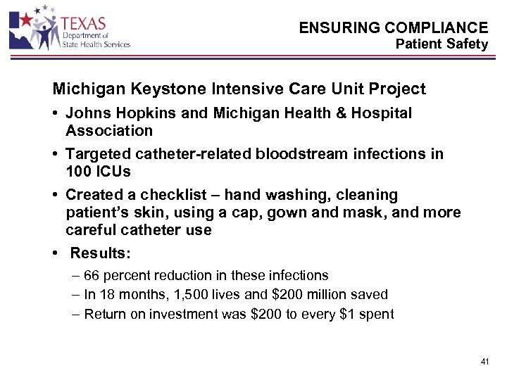 ENSURING COMPLIANCE Patient Safety Michigan Keystone Intensive Care Unit Project • Johns Hopkins and