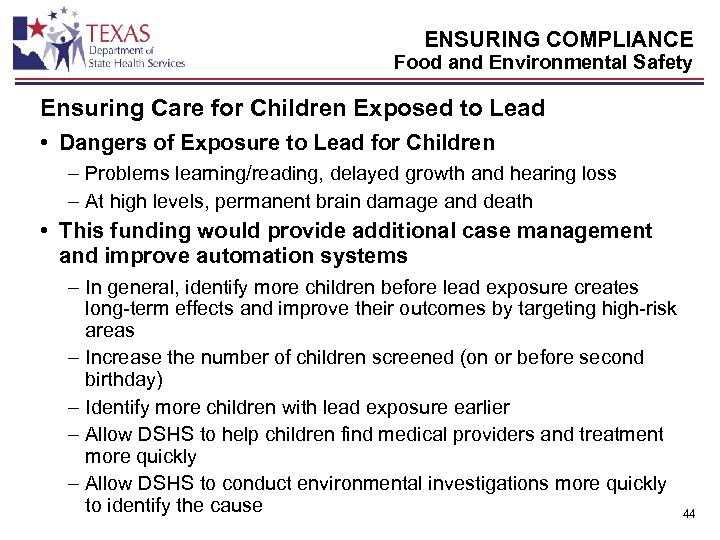 ENSURING COMPLIANCE Food and Environmental Safety Ensuring Care for Children Exposed to Lead •