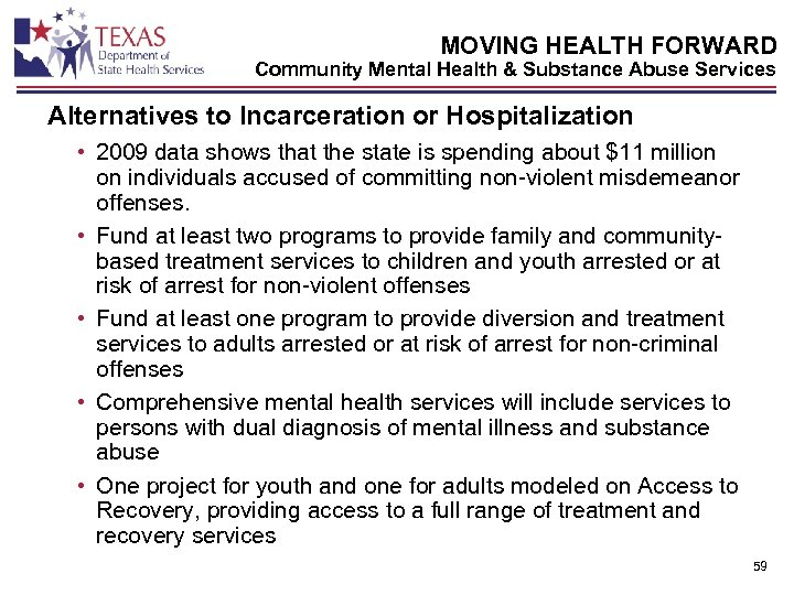 MOVING HEALTH FORWARD Community Mental Health & Substance Abuse Services Alternatives to Incarceration or