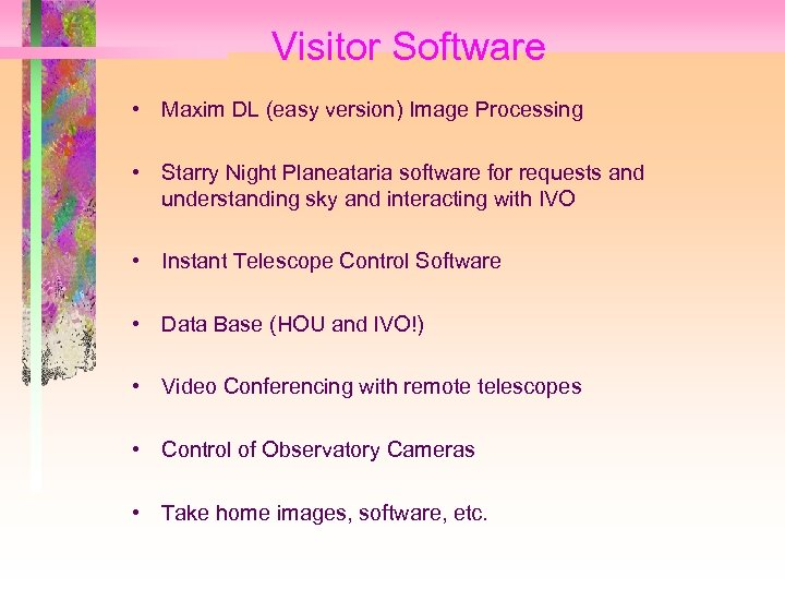 Visitor Software • Maxim DL (easy version) Image Processing • Starry Night Planeataria software