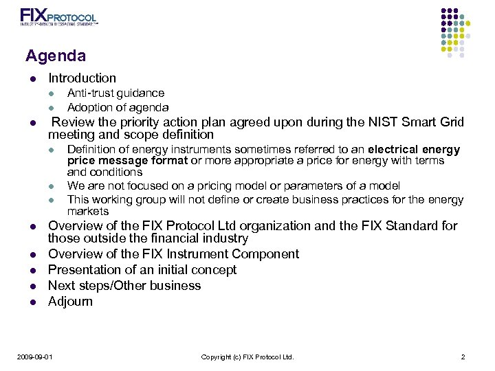 Agenda l Introduction l l l Review the priority action plan agreed upon during