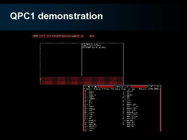 QPC 1 demonstration