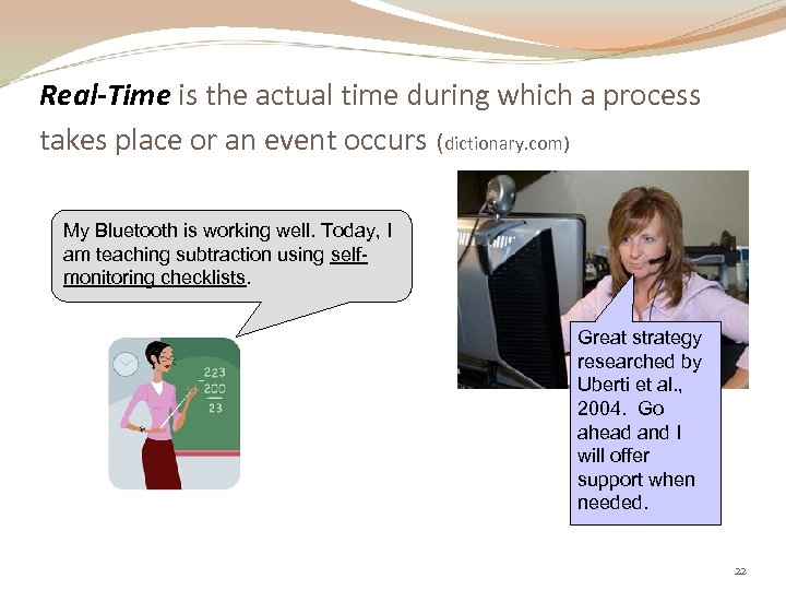 Real-Time is the actual time during which a process takes place or an event