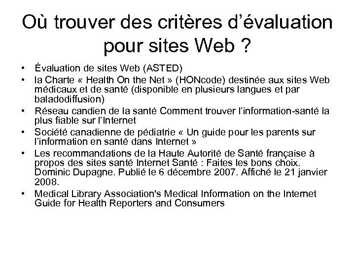 Où trouver des critères d'évaluation pour sites Web ? • Évaluation de sites Web