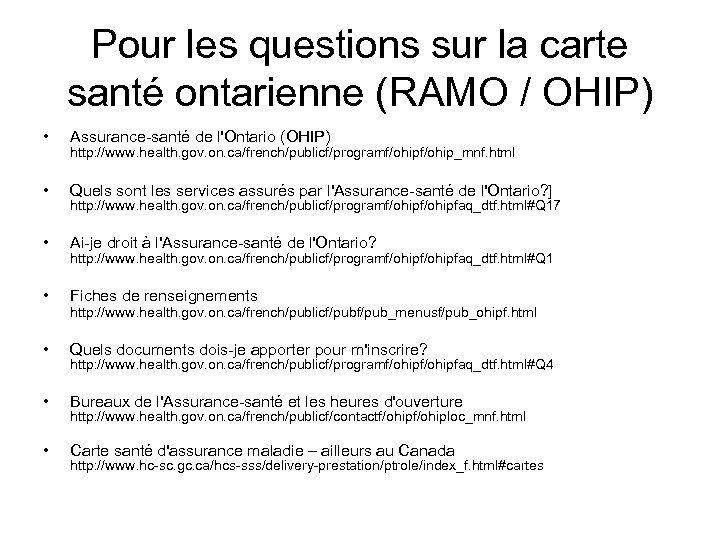 Pour les questions sur la carte santé ontarienne (RAMO / OHIP) • Assurance-santé de