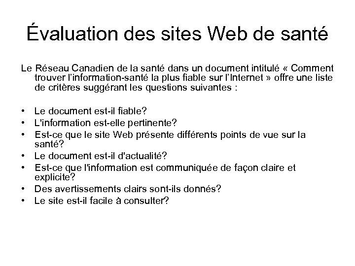 Évaluation des sites Web de santé Le Réseau Canadien de la santé dans un