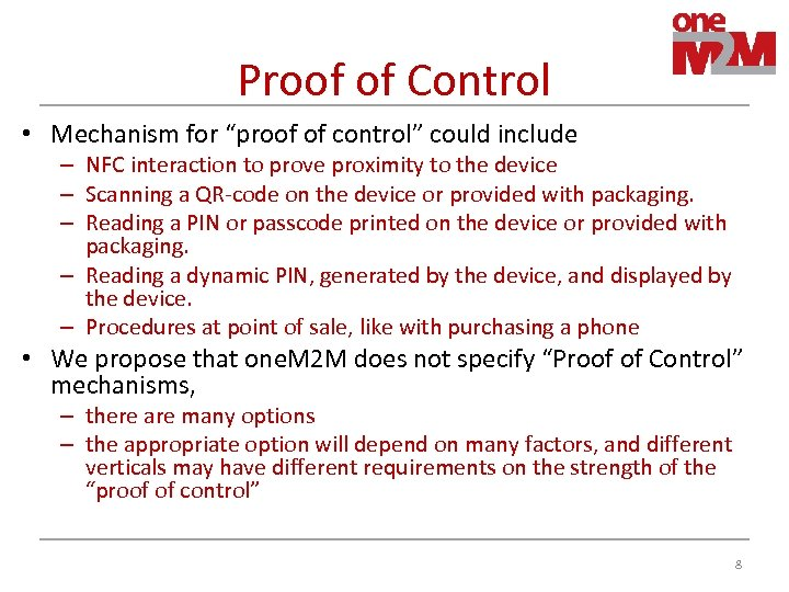 "Proof of Control • Mechanism for ""proof of control"" could include – NFC interaction"