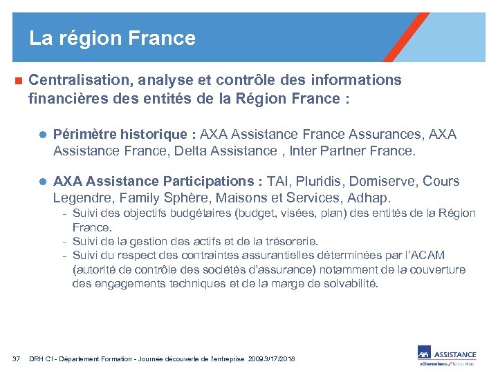 La région France n Centralisation, analyse et contrôle des informations financières des entités de