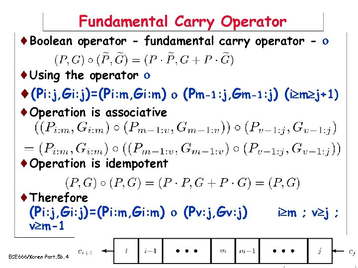 Fundamental Carry Operator ¨Boolean operator - fundamental carry operator - ¨Using the operator ¨(Pi: