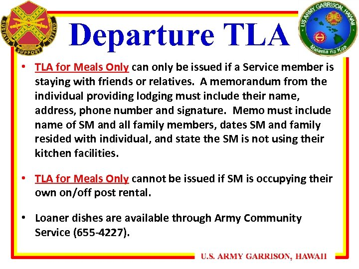 Departure TLA • TLA for Meals Only can only be issued if a Service