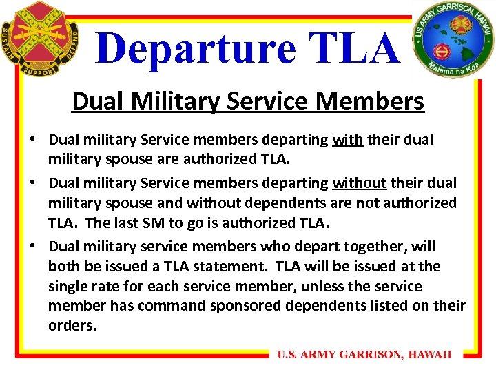 Departure TLA Dual Military Service Members • Dual military Service members departing with their