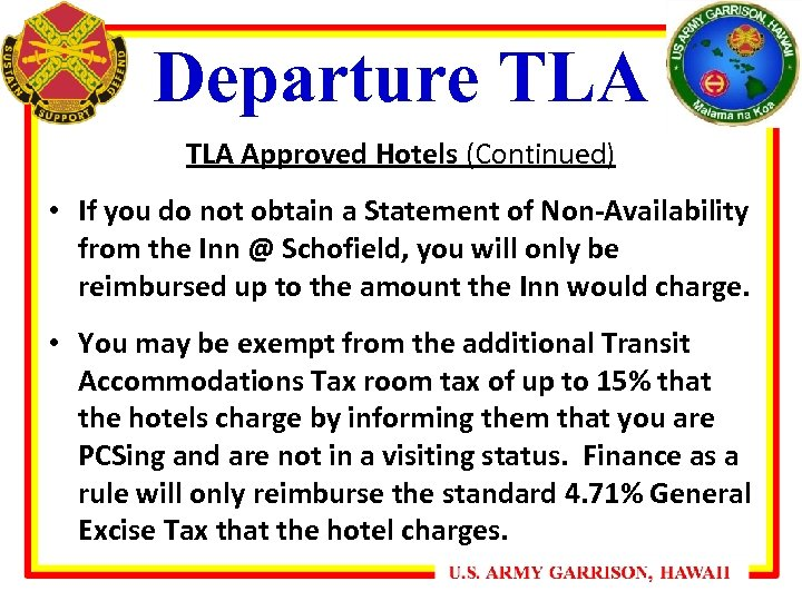 Departure TLA Approved Hotels (Continued) • If you do not obtain a Statement of