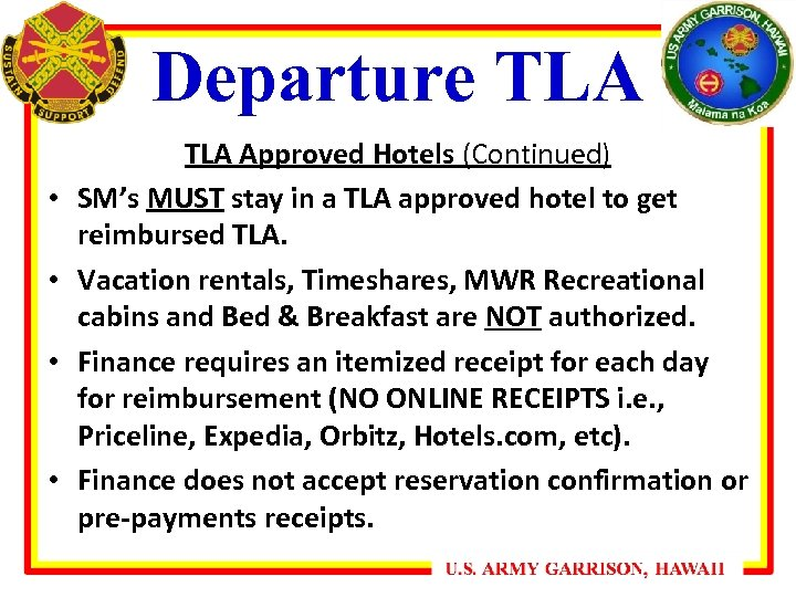 Departure TLA • • TLA Approved Hotels (Continued) SM's MUST stay in a TLA