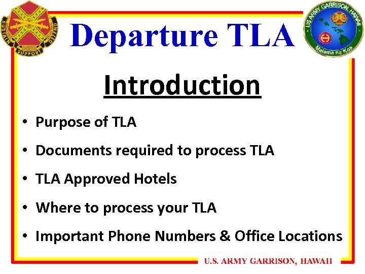 Departure TLA Introduction • Purpose of TLA • Documents required to process TLA •