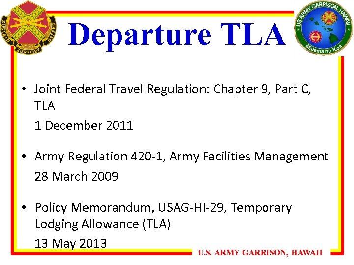 Departure TLA • Joint Federal Travel Regulation: Chapter 9, Part C, TLA 1 December