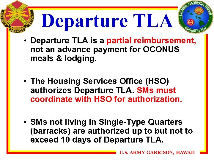 Departure TLA • Departure TLA is a partial reimbursement, not an advance payment for