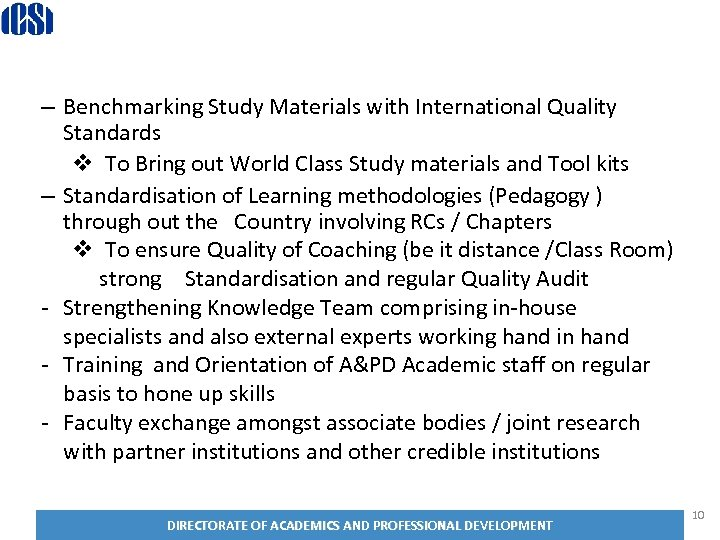 Destination 2020 – Benchmarking Study Materials with International Quality Standards v To Bring out
