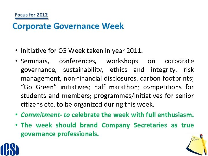 Focus for 2012 Corporate Governance Week • Initiative for CG Week taken in year
