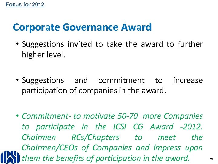 Focus for 2012 Corporate Governance Award • Suggestions invited to take the award to