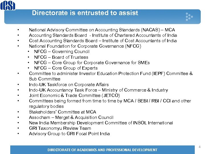 Directorate is entrusted to assist • • • • National Advisory Committee on Accounting