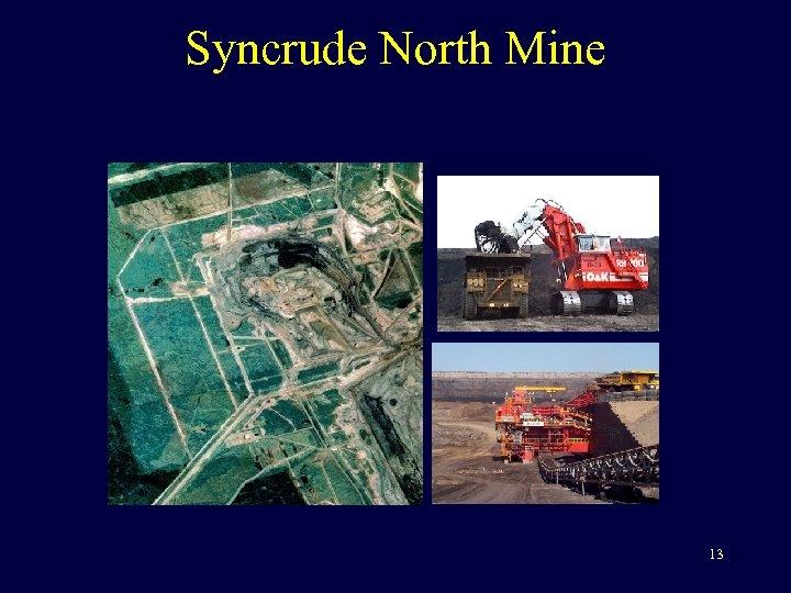 Syncrude North Mine 13