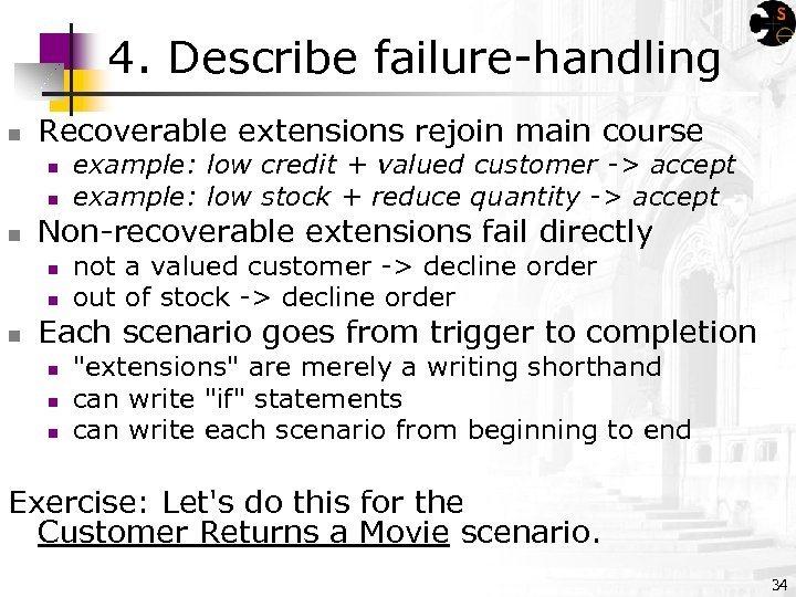 4. Describe failure-handling n Recoverable extensions rejoin main course n n n Non-recoverable extensions