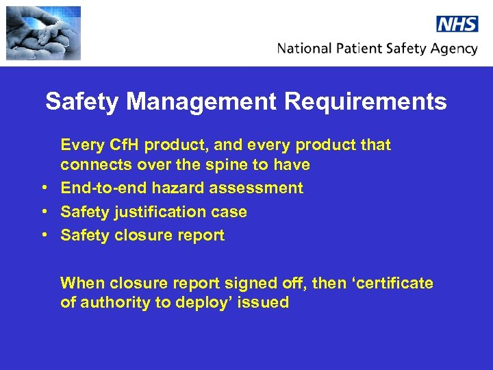 Safety Management Requirements Every Cf. H product, and every product that connects over the