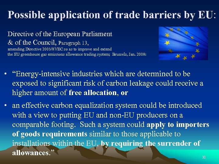 Possible application of trade barriers by EU: Directive of the European Parliament & of