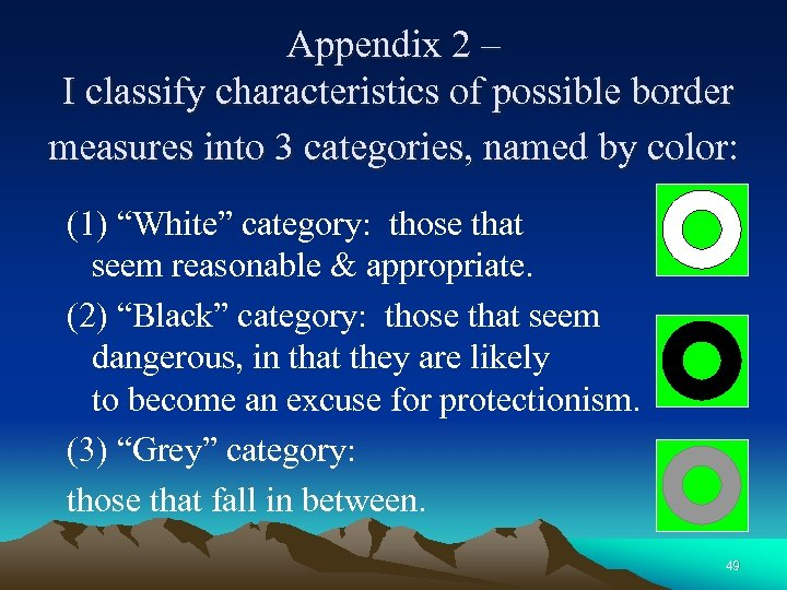Appendix 2 – I classify characteristics of possible border measures into 3 categories, named