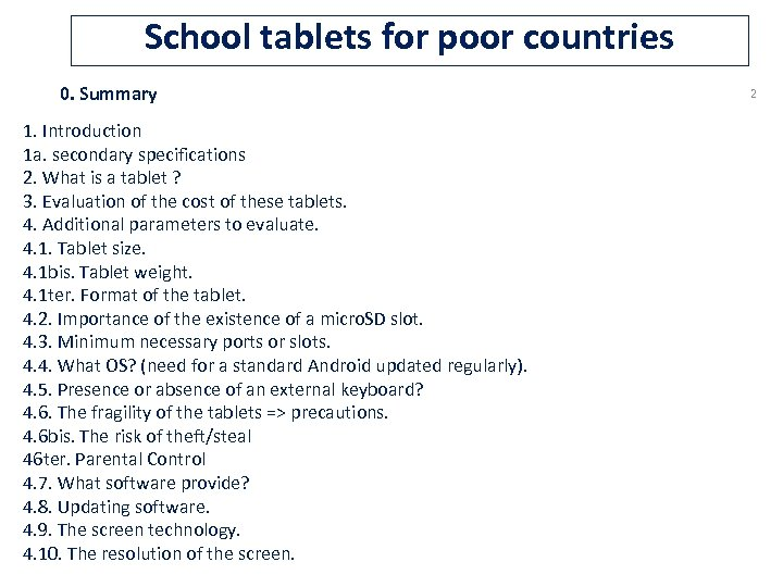 School tablets for poor countries 0. Summary 1. Introduction 1 a. secondary specifications 2.
