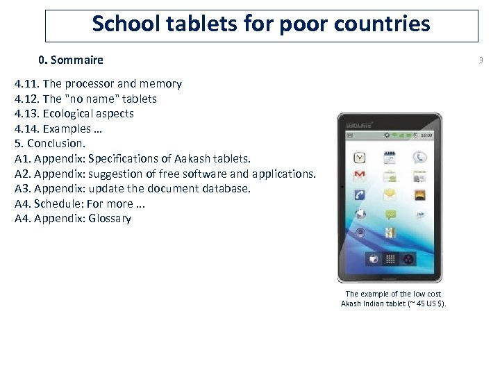 School tablets for poor countries 0. Sommaire 3 4. 11. The processor and memory