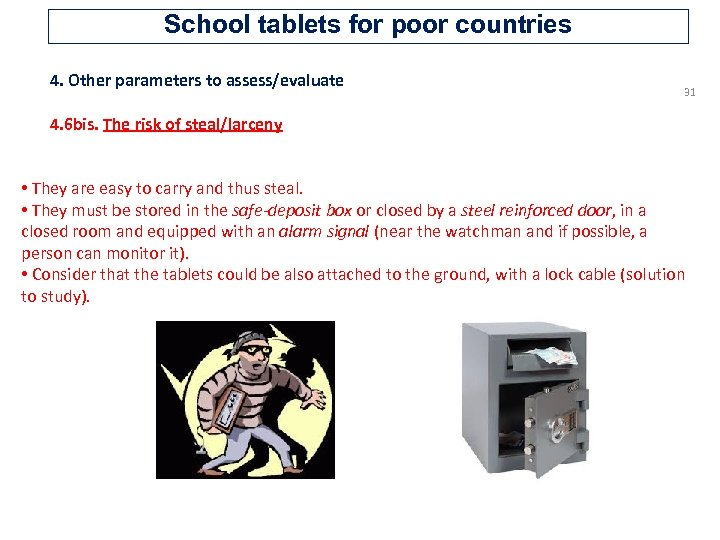 School tablets for poor countries 4. Other parameters to assess/evaluate 31 4. 6 bis.
