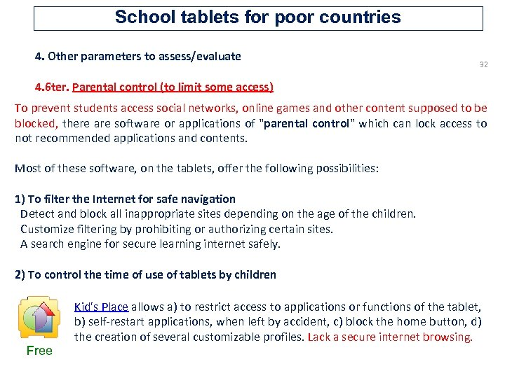 School tablets for poor countries 4. Other parameters to assess/evaluate 32 4. 6 ter.