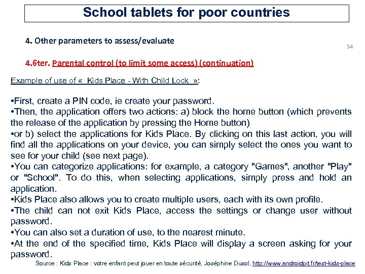 School tablets for poor countries 4. Other parameters to assess/evaluate 34 4. 6 ter.