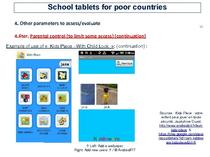 School tablets for poor countries 4. Other parameters to assess/evaluate 36 4. 6 ter.