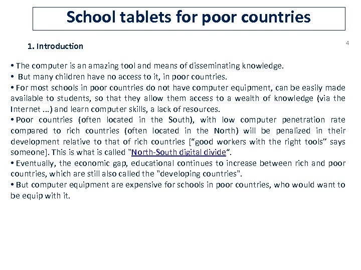 School tablets for poor countries 1. Introduction 4 • The computer is an amazing