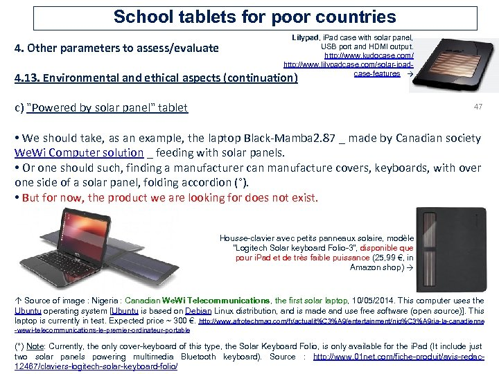 School tablets for poor countries 4. Other parameters to assess/evaluate Lilypad, i. Pad case