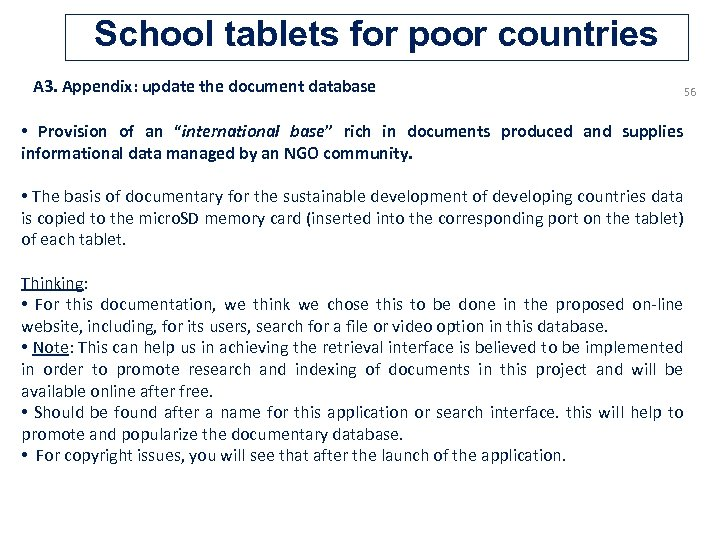 School tablets for poor countries A 3. Appendix: update the document database 56 •
