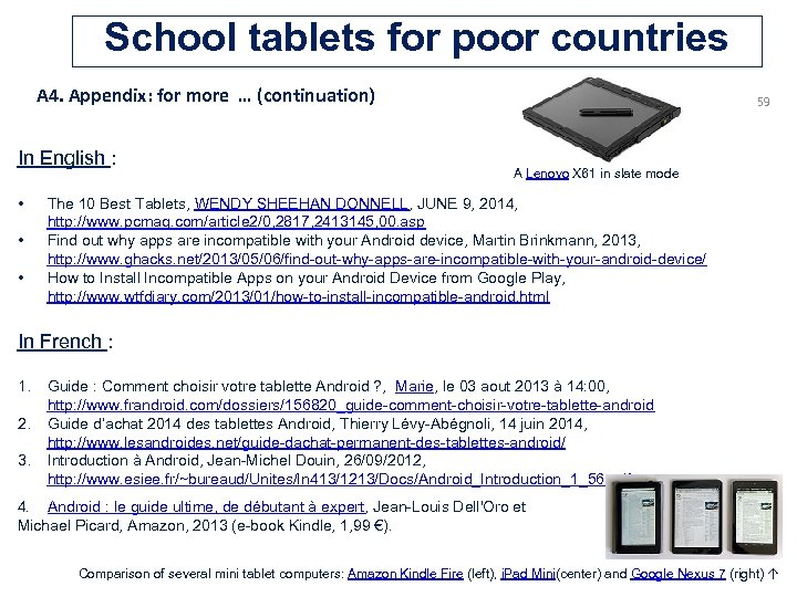 School tablets for poor countries A 4. Appendix: for more … (continuation) In English