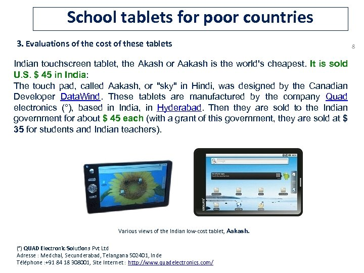 School tablets for poor countries 3. Evaluations of the cost of these tablets Indian
