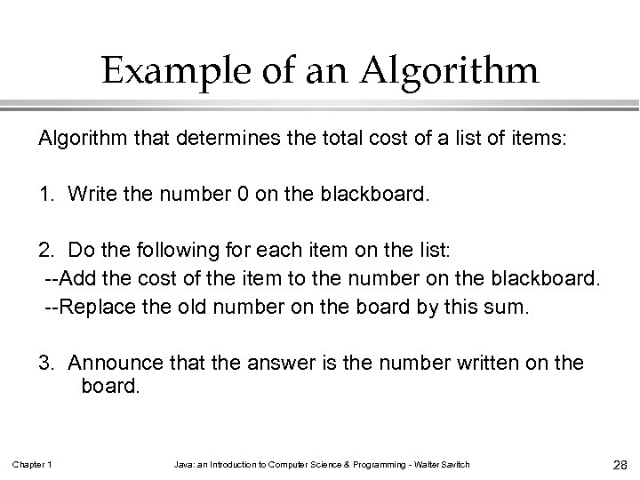 Example of an Algorithm that determines the total cost of a list of items: