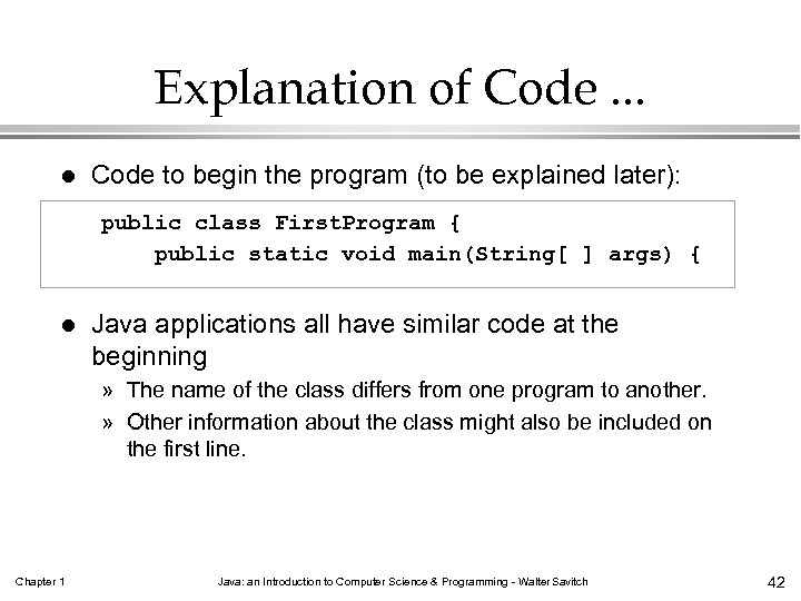 Explanation of Code. . . l Code to begin the program (to be explained