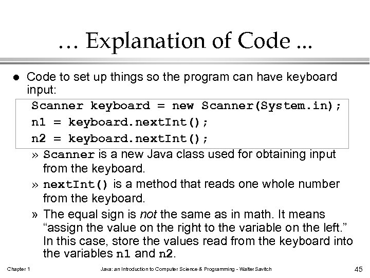 … Explanation of Code. . . l Code to set up things so the