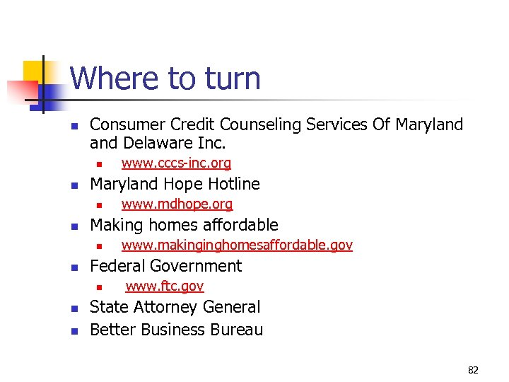 Where to turn n Consumer Credit Counseling Services Of Maryland Delaware Inc. n n
