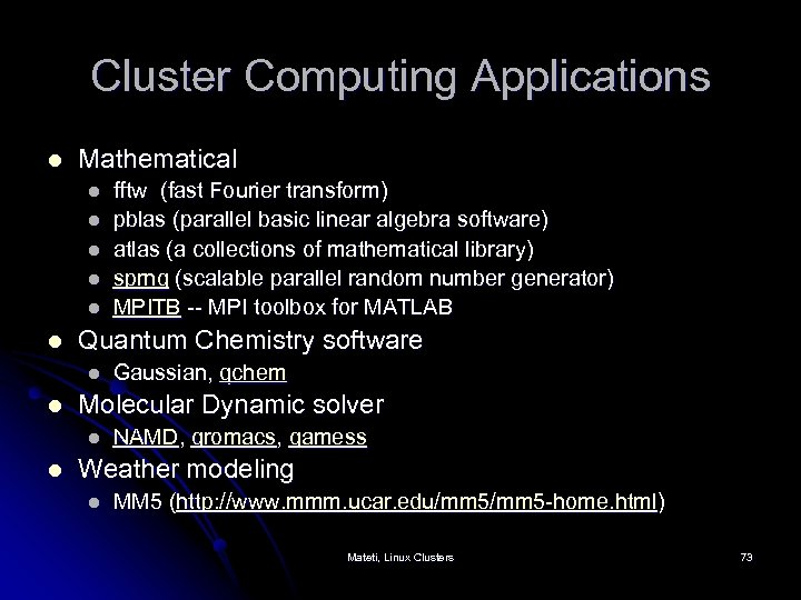 Cluster Computing with Linux Prabhaker Mateti Wright State