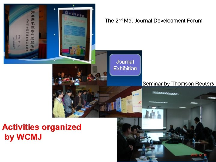 The 2 nd Met Journal Development Forum Journal Exhibition Seminar by Thomson Reuters Activities