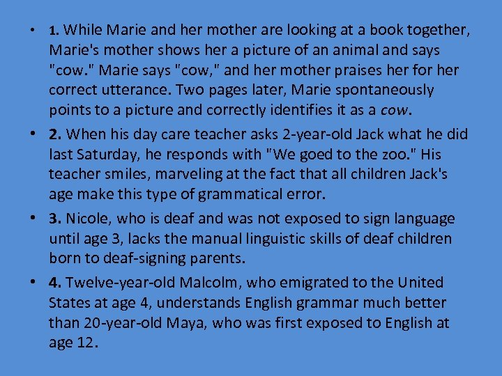 • 1. While Marie and her mother are looking at a book together,