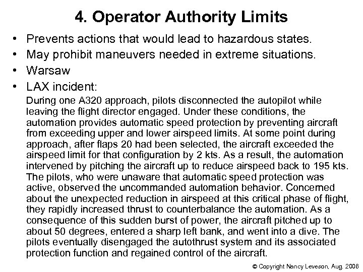 4. Operator Authority Limits • • Prevents actions that would lead to hazardous states.