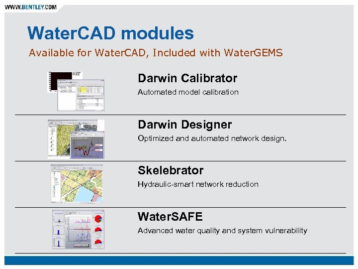 Water. CAD modules Available for Water. CAD, Included with Water. GEMS Darwin Calibrator Automated