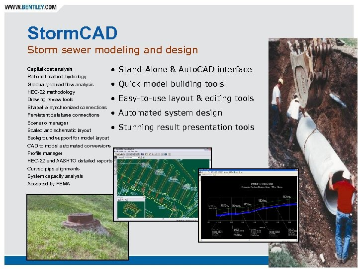 Storm. CAD Storm sewer modeling and design Capital cost analysis Rational method hydrology Gradually-varied